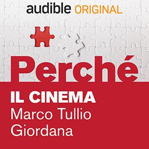 Audible_Perché_Il-cinema_Marco-Tullio-Giordana