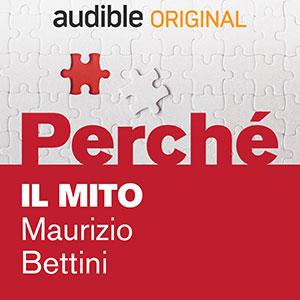 Audible_Perché_Il-mito_Maurizio-Bettini