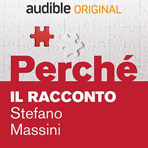 Audible_Perché_Il-racconto_Stefano-Massini
