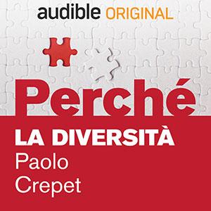 Audible_Perché_La-diversità_Paolo-Crepet