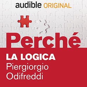 Audible_Perché_La-logica_Piergiorgio_Odifreddi