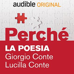 Audible_Perché_La-poesia_Giorgio-Conte-e-Lucilla-Conte