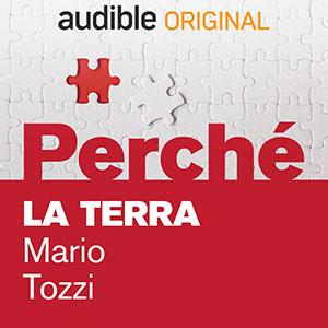 Audible_Perché_La-terra_Mario-Tozzi
